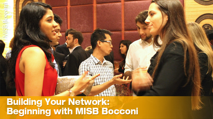 Building Your Network: Beginning With MISB Bocconi