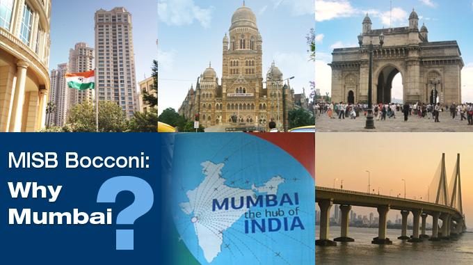 MISB Bocconi: Why Mumbai?