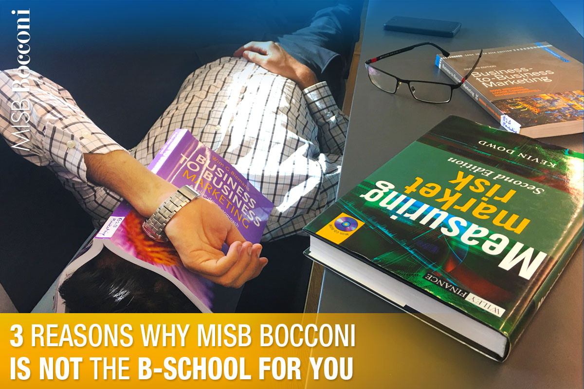 Three Reasons Why MISB Bocconi Is NOT the B-School for You