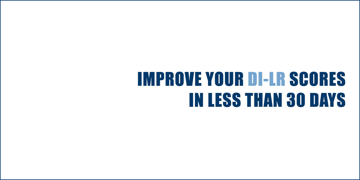 Improve your DI-LR scores in less than 30 Days