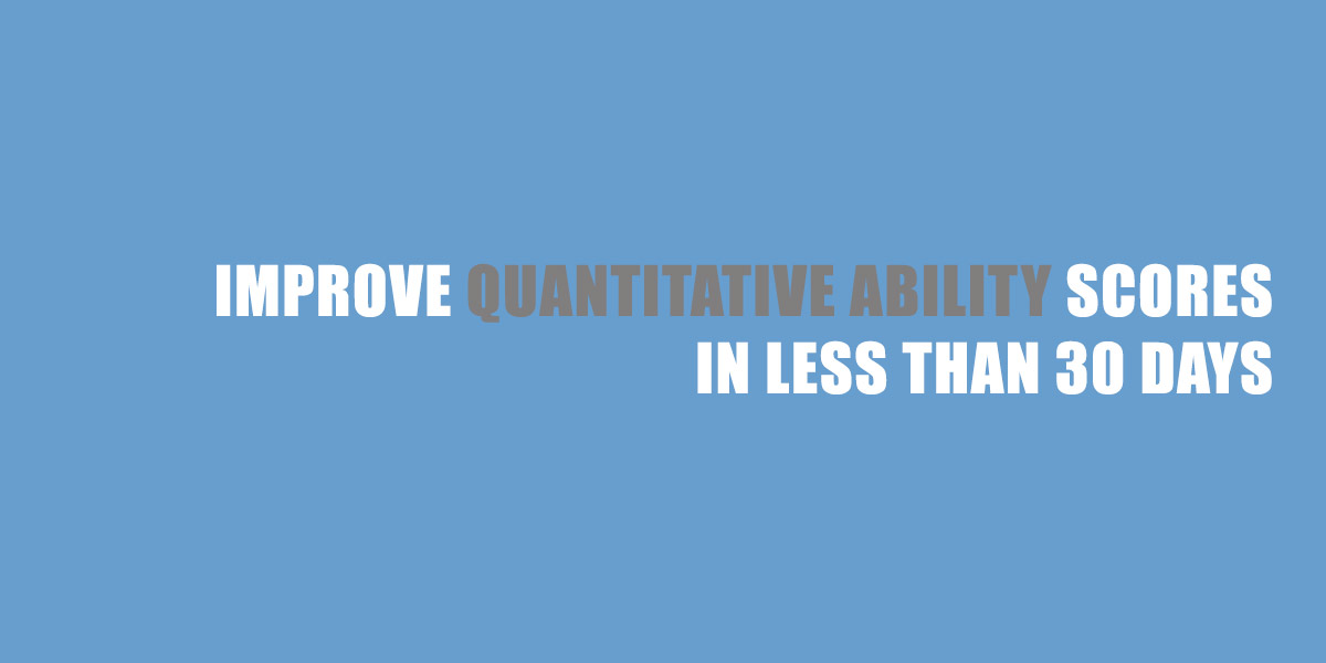 CAT Exam : Improve Quantitative Ability scores in less than 30 Days