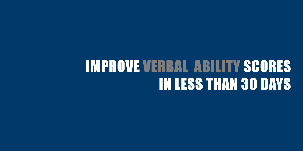 Improve your Verbal Ability scores in less than 30 Days