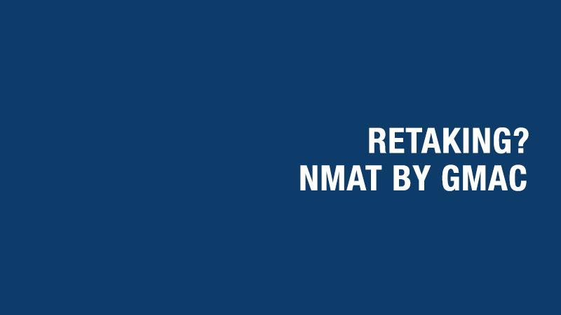NMAT by GMAC Retake?