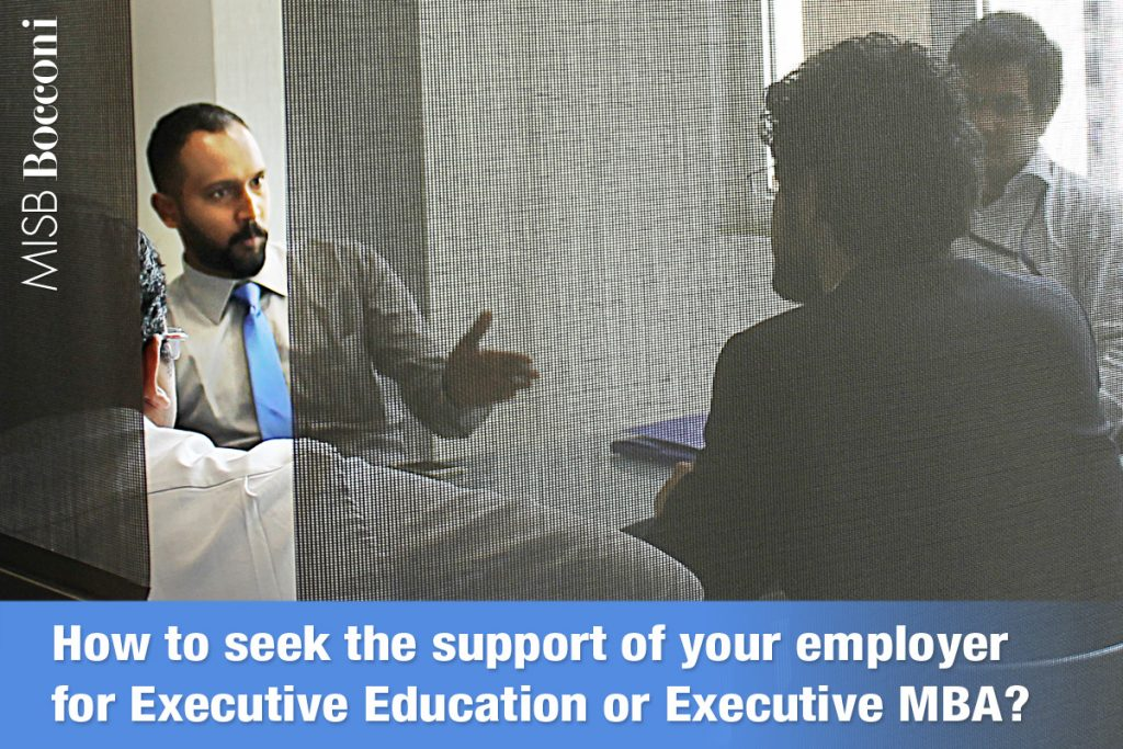 How to seek the support of your employer for Executive Education or Executive MBA?